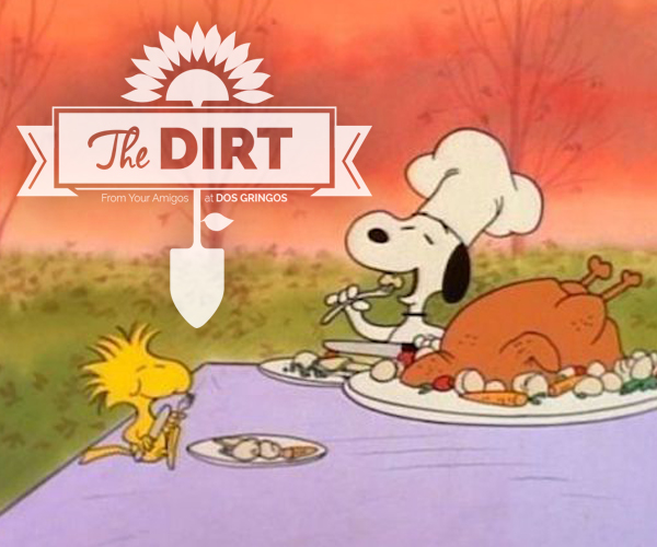 The Dirt - Ahhhh…The Day after Thanksgiving!